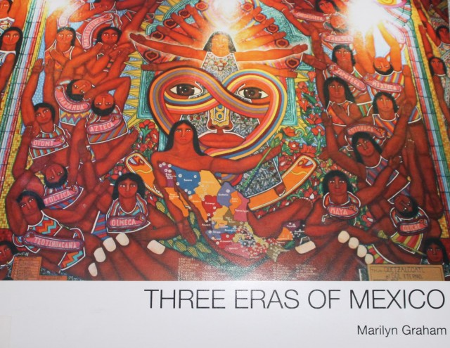 Threee Eras of Mexico, 2